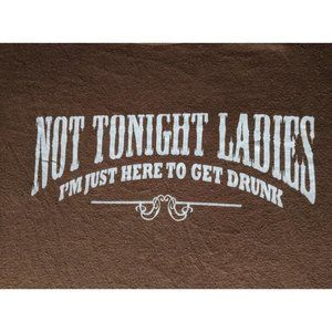 """Funny t-shirt XL """"I'm just here to get drunk"""""""
